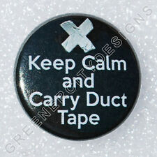 I43 - Keep Calm and Carry Duct Tape - Humor, Sarcasm, Handy Man, Fix-it, Tools