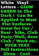 2 inch GLOW IN THE DARK STICKERS /ADHESIVE  LETTERS /NUMBERS /SYMBOLS -YOUR TEXT