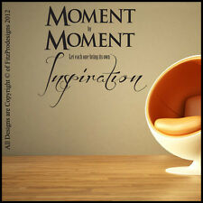 Vinyl Wall Art/Quotes, Sticker/Decals, Mural/Graffic, MOMENT BY MOMENT