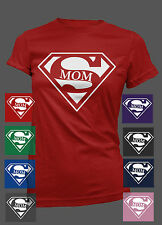 SUPER MOM Women T-SHIRT for MOTHER'S DAY