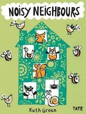 NEW Noisy Neighbours by Ruth Green Paperback Book Free Shipping