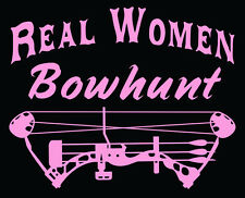Womens bow hunting decal,Real women bowhunt decal,huntress,compound bow,hunter