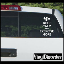 Keep Calm and Exercise More Vinyl Wall Decal or Car Vinyl Decal