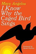 I Know Why the Caged Bird Sings by Dr Maya Angelou (Paperback / softback)