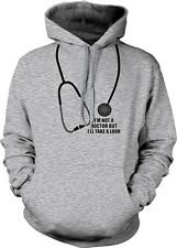 Im Not A Doctor But Ill Take A Look Funny Rude Humor Hoodie Pullover Sweatshirt