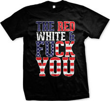 The Red White & Blue F You USA America Stars & Stripes Old Glory Mens T-shirt