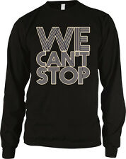 We Cant Stop Lyrics Miley Cyrus Party Swag Twerking Music Long Sleeve Thermal