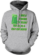 I Have A Drinking Problem Two Hands One Mouth Funny Hoodie Pullover Sweatshirt