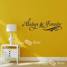 Always and Forever Vinyl Art Home Wall Room Quote Decal Sticker Decorative