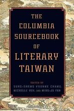 NEW The Columbia Sourcebook of Literary Taiwan by Sung-Sheng Yvonne Chang Hardco