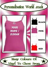 PERSONALISED VEST TOP WITH YOUR VERY OWN NAME / SLOGAN