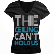 The Ceiling Cant Hold Us Lyrics Music Hip Hop Swag Party Juniors V-neck T-shirt