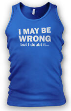 I May Be Wrong But I Doubt It Mens Vest Bodybuilding Vest GYM Fitness Workout