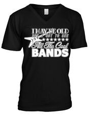 I May Be Old But I Got To See All The Cool Bands Funny Humor Mens V-neck T-shirt