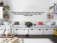 Little Boys Should Never Bed Sent To Bed Wall Art Sticker Peter Pan Decal WA785