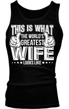 This Is What The Worlds Greatest Wife Looks Like Bride Funny Boy Beater Tank Top