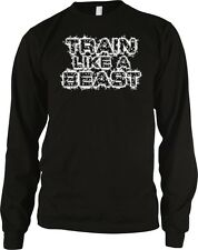 Train Like A Beast Exercise Workout Weight Lifting WOD Gym Long Sleeve Thermal