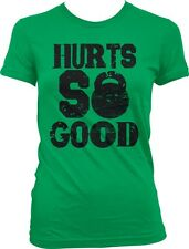 Hurts So Good Kettlebell Weight Lifting Exercise Fitness Swole Juniors T-shirt