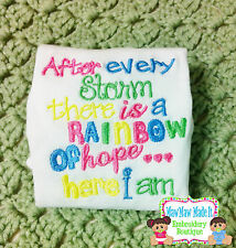 AFTER EVERY STORM THERE IS A RAINBOW OF HOPE HERE I AM - GIRL COLORS - ONEZIE