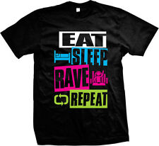 Eat Sleep Rave Repeat EDM Dance Party Music Raver Dubstep Rage Mens T-shirt