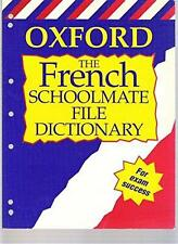 NEW The Oxford French Schoolmate File Dictionary by Oxford University Press Pape