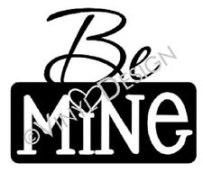 Be Mine Quote Wall Art Design Home Decor Sticker Valentine's Day Heart Love