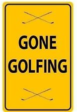 GONE GOLFING Funny METAL SIGN PLAQUE wall art gift for golf fan golfer club bar
