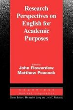 NEW Research Perspectives on English for Academic Purposes by John Flowerdrew Pa