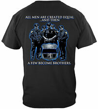 Erazor Bits T-Shirt Law Enforcement Police All Men Are Created Equal and Then A