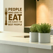 People Who Love to Eat Kitchen Quote Wall Stickers, Home Art Decor Decal kq19