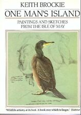 One Man's Island: Paintings and Sketches from the Isle of May, Keith Brockie, Go