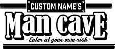 Man Cave personalised custom name vinyl sticker sign wall door garage shed bar