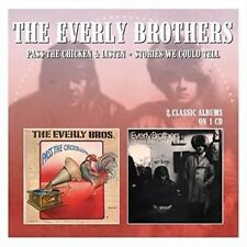 Pass the Chicken & Listen/stories We Could Tell - Everly Brothers New & Sealed C