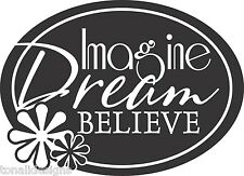 IMAGINE DREAM BELIEVE motivational vinyl wall sticker home decor words sayings