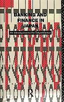BANKING AND FINANCE IN JAPAN, KAZUO TATEWAKI, Used; Very Good Book