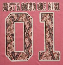 JUST'A GOOD OLE GIRL 01 CAMO REDNECK GIRL DIXIE COUNTRY GIRL SOUTHERN SHIRT #47