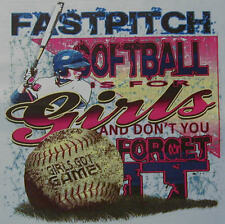 ALL AMERICAN GIRL FAST PITCH SOFTBALL IS FOR GIRLS & DON'T FORGET IT SHIRT #255