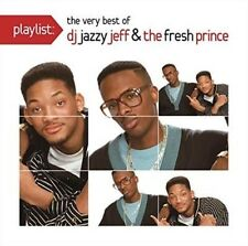 Playlist: the Very Best of Dj Jazzy Jeff & Fresh - Dj Jazzy Jeff & Fresh Prince
