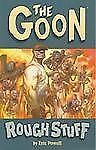 The Goon Ser.: Rough Stuff by Eric Powell (2004, Paperback)