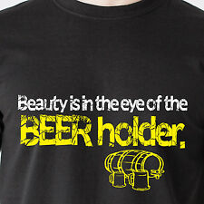 Beauty is in the eye of the BEER holder. slut drunk vintage retro Funny T-Shirt
