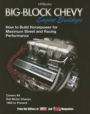 NEW Big-Block Chevy Engine Buildups by Editors of Chevy High Performance Magazi