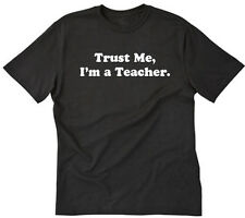 Trust Me I'm A Teacher T-SHIRT GEEK NERD FUNNY RETRO SHIRT S-5XL