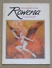The Fantastic Art of Rowena - Introduction by Boris Vallejo - HB/dj