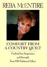 Comfort from a Country Quilt: Finding New Inspiration by Reba McEntire, 1999, HC