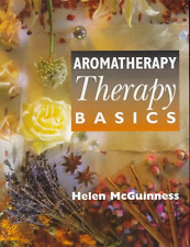Aromatherapy: Beauty Therapy Basics, McGuinness, Helen, Good Condition Book, ISB