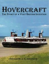 Hovercraft - the Story of a Very British Invention by Arthur Ord-hume Paperback