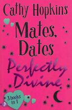 Mates, Dates Perfectly Divine by Cathy Hopkins Paperback Book (English)