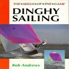 Dinghy Sailing by Rob Andrews Paperback Book (English)