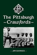 The Pittsburgh Crawfords by Jim Bankes Paperback Book (English)