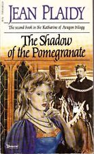 Jean Plaidy: Shadow of the Pomegranate. : General 949647